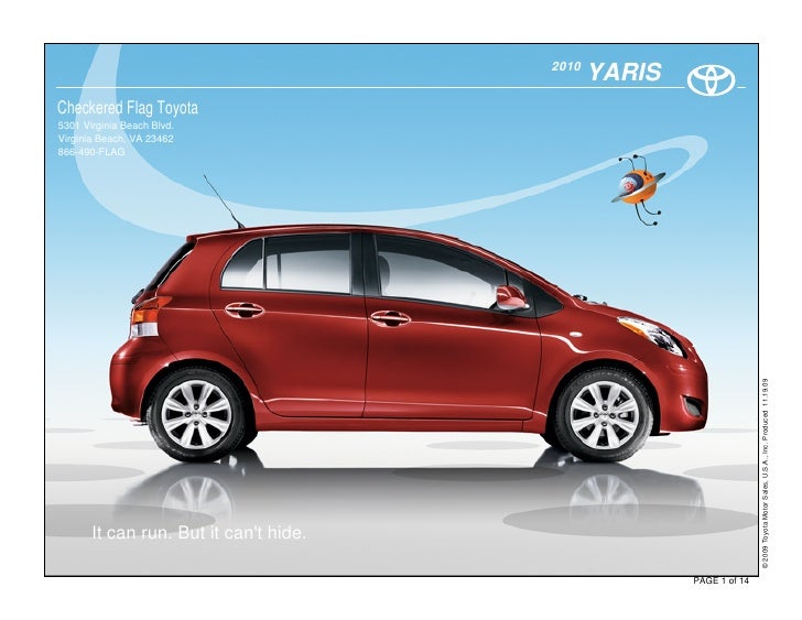 2010                                                YARIS Checkered Flag Toyota 5301 Virginia Beach Blvd. Virginia Beach, ...