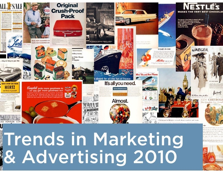 2010 Trends in Marketing and Advertising