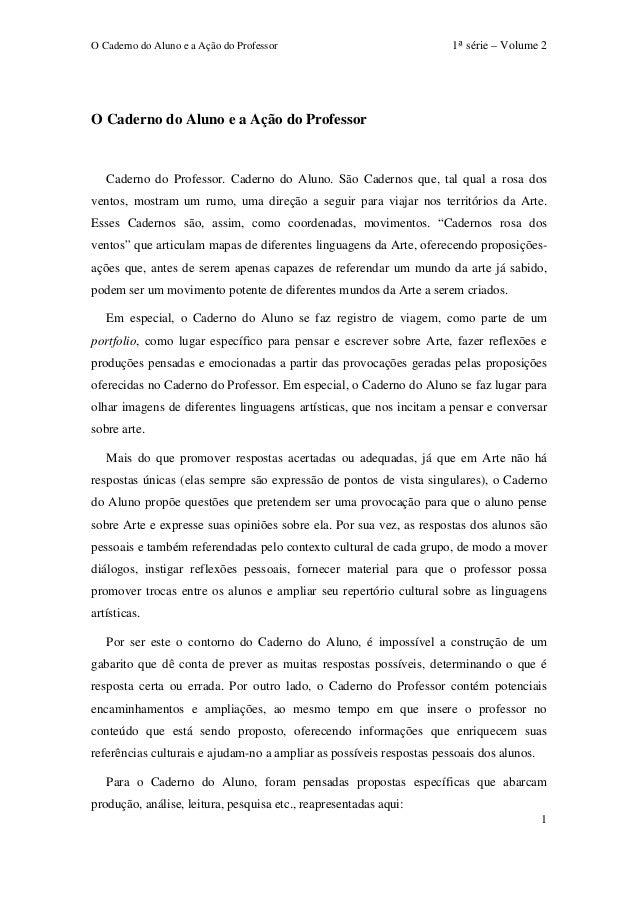 O Caderno do Aluno e a Ação do Professor 1ª série – Volume 2  1  O Caderno do Aluno e a Ação do Professor  Caderno do Prof...