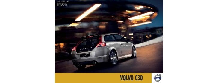 Paul Moak Volvo 740 Larson Street Jackson, MS 39202 Sales: 866-981-2686