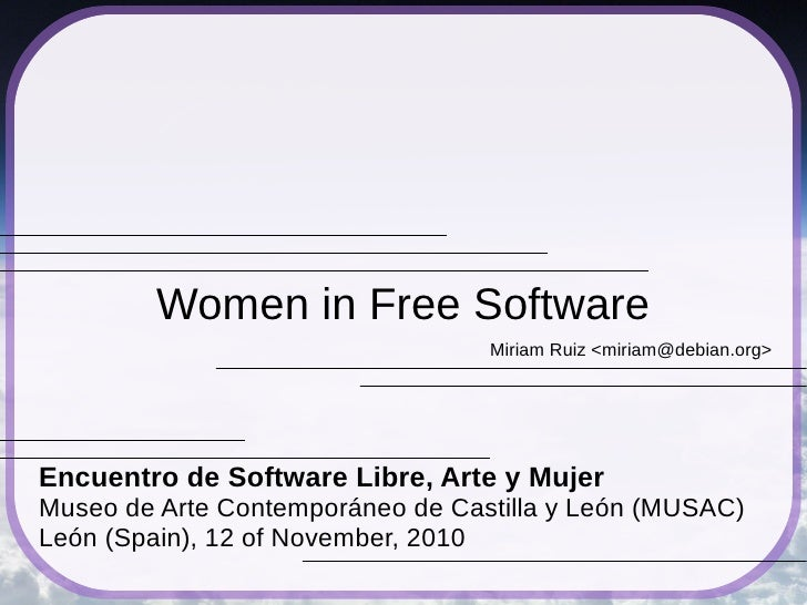 Women in Free Software (MUSAC, León, 2010)