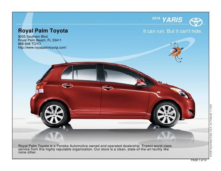 2010                                                                                               YARIS Royal Palm Toyota...