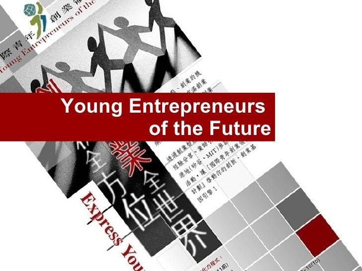 Young Entrepreneurs  of the Future
