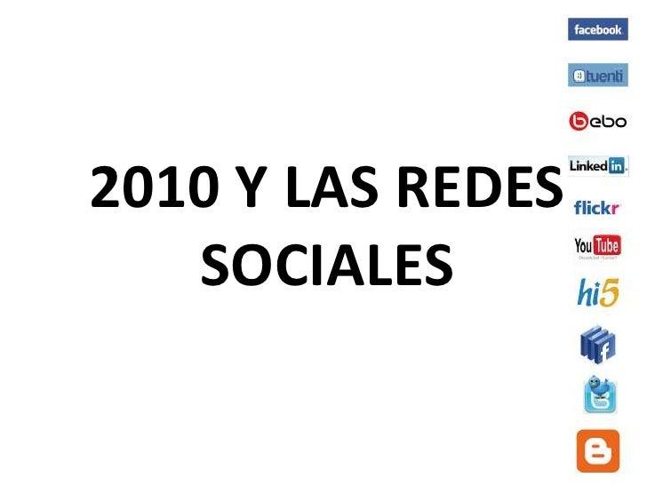 2010 Y LAS REDES SOCIALES<br />