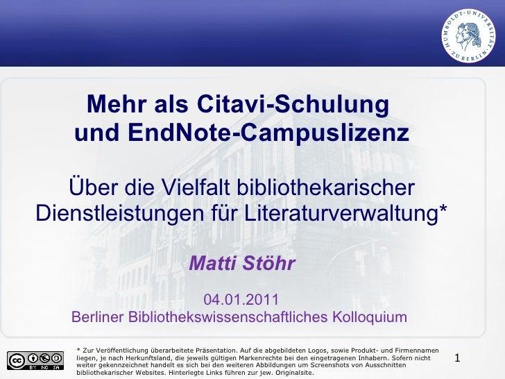 Mehr als Citavi-Schulung und EndNote-Campuslizenz. Über die Vielfalt bibliothekarischer Dienstleistungen für Literaturverwaltung