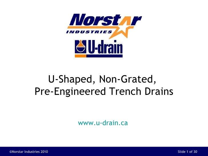 Norstar U Shaped Drains