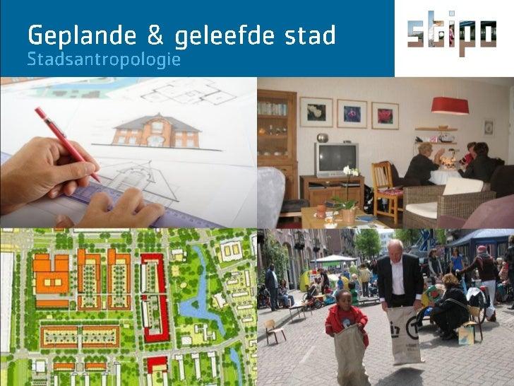 2011 01-06 stipo pres vng gepland geleefd stadsantropologie