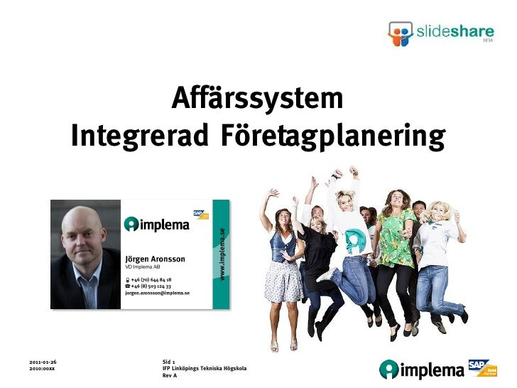 Affärssystem             Integrerad Företagplanering2011-01-26         Sid 12010:00xx          IFP Linköpings Tekniska Hög...