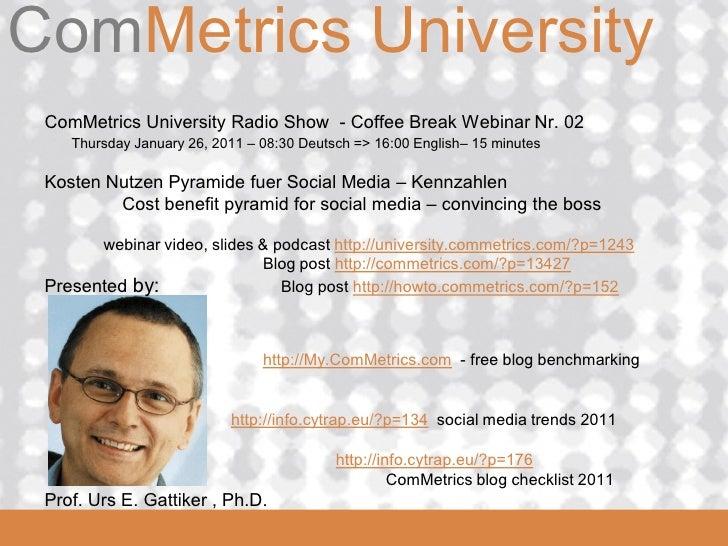 ComMetrics UniversityComMetrics ComMetrics University Radio Show - Coffee Break Webinar Nr. 02     Thursday January 26, 20...