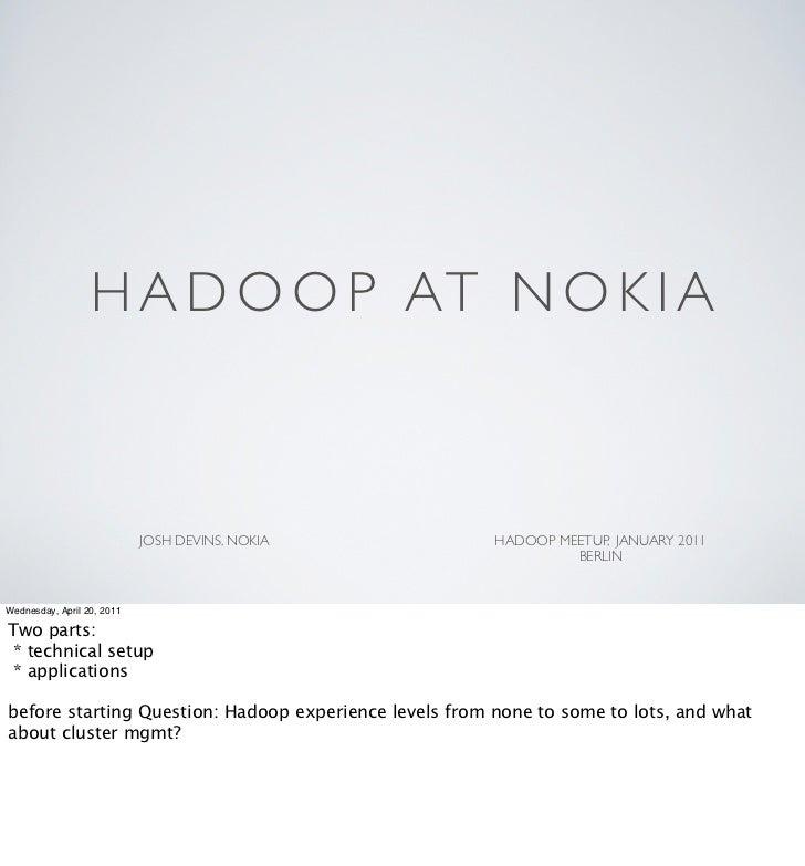 Hadoop at Nokia