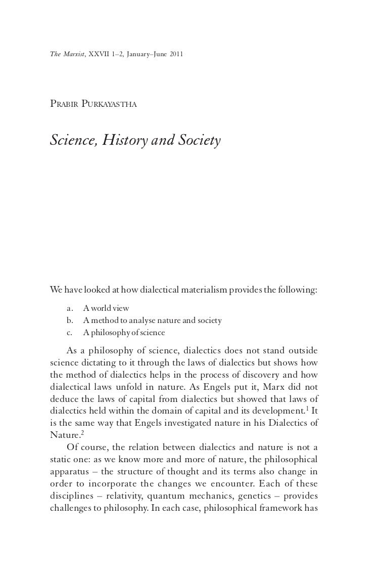 The Marxist, XXVII 1–2, January–June 2011PRABIR PURKAYASTHAScience, History and SocietyWe have looked at how dialectical m...
