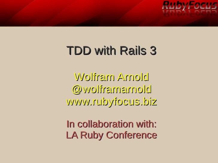 2011-02-03 LA RubyConf Rails3 TDD Workshop