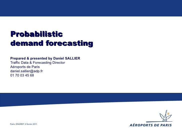 2011 02-04 - d sallier - prévision probabiliste
