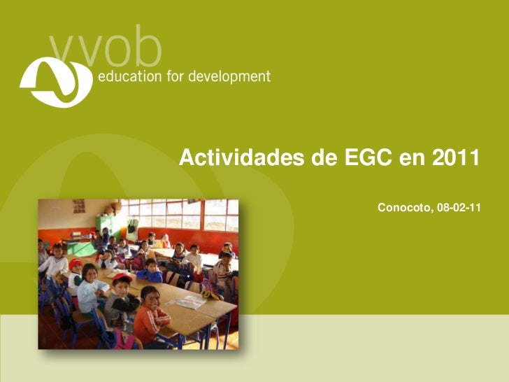 Activities of VVOB Ecuador in het EGC program in 2011 (presentation is in Spanish)