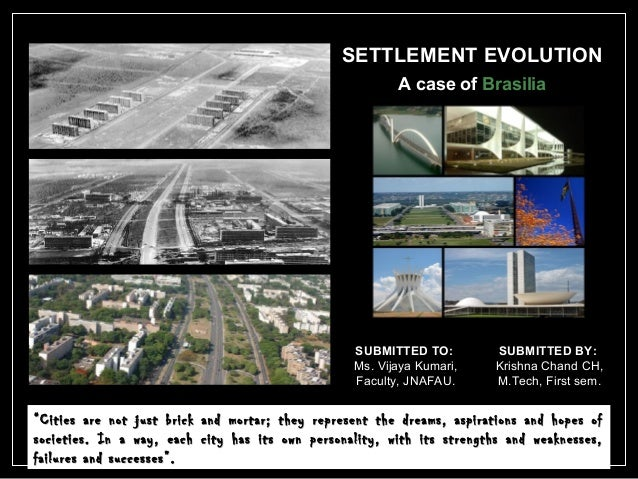 study of brasilia city Draft working paper contents brasilia a tertiary city: anthropologists have made a valuable contribution to the study of brasilia specially when it concerns.