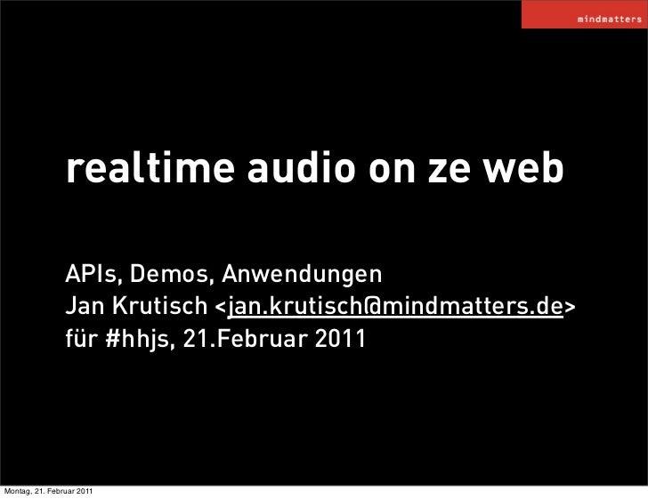 realtime audio on ze web @ hhjs