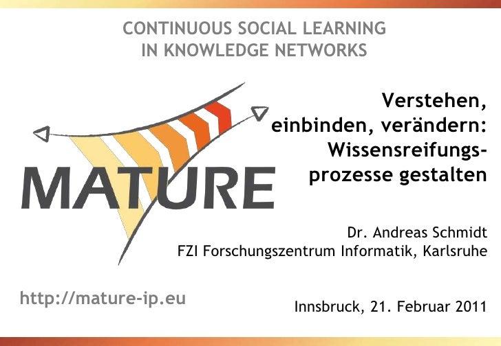Verstehen, einbinden, verändern - Wissensreifungsprozesse gestalten
