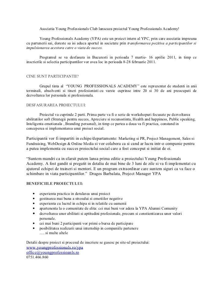 Asociatia Young Professionals Club lanseaza proiectul Young Professionals Academy!        Young Professionals Academy (YPA...