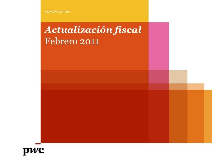 2011 02-actualizacion-fiscal-2011