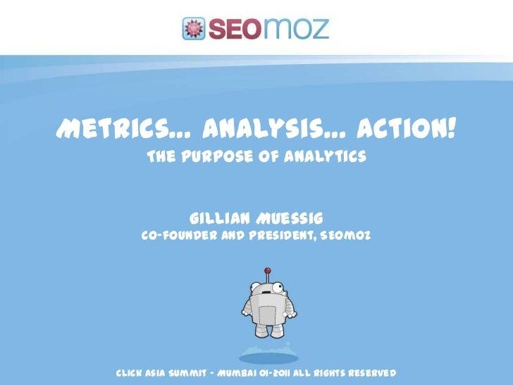 2011-02 ClickAsiaSummit Metrics, Analysis, Action!