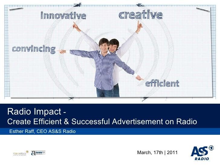 Radio Impact  -  Create Efficient & Successful   Advertisement  on Radio Esther Raff, CEO AS&S Radio