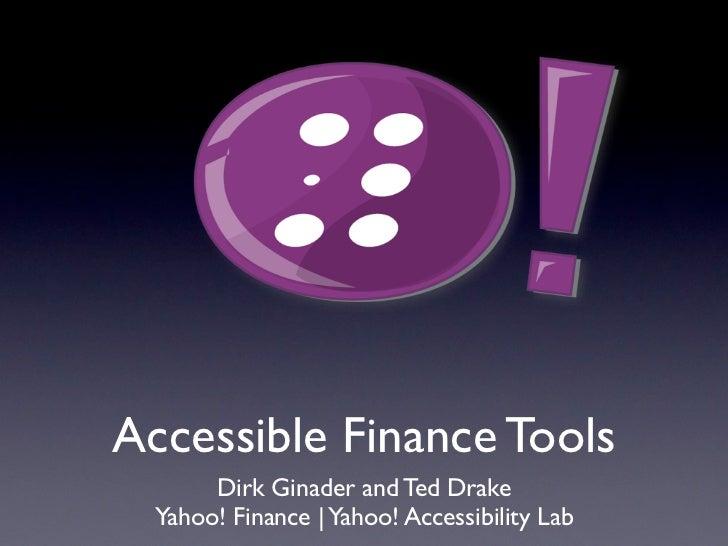 Yahoo! Finance accessibility: CSUN 2011