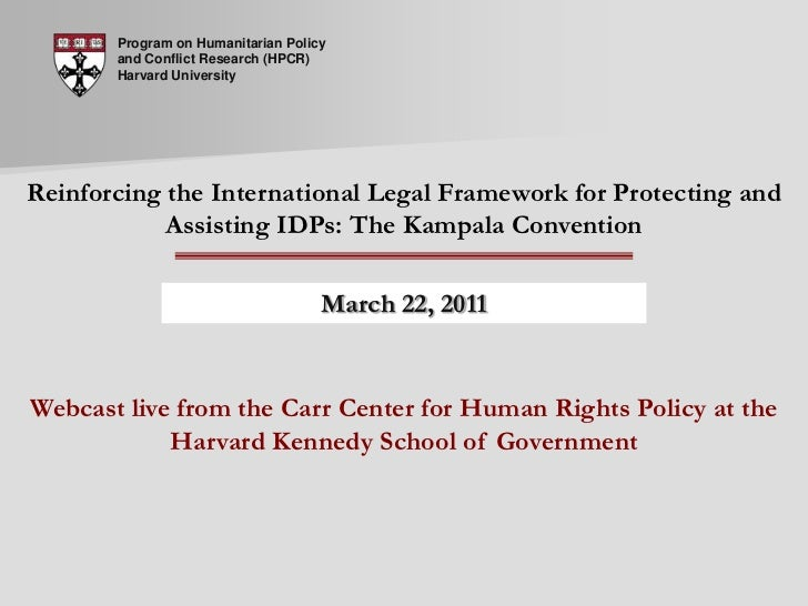 Live Seminar 31: Reinforcing the International Legal Framework for Protecting and Assisting IDPs: The Kampala Convention