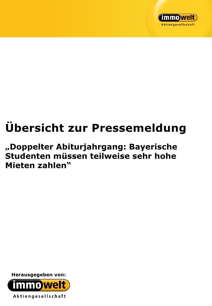 """Übersicht zur Pressemeldung""""Doppelter Abiturjahrgang: BayerischeStudenten müssen teilweise sehr hoheMieten zahlen"""" Herausg..."""