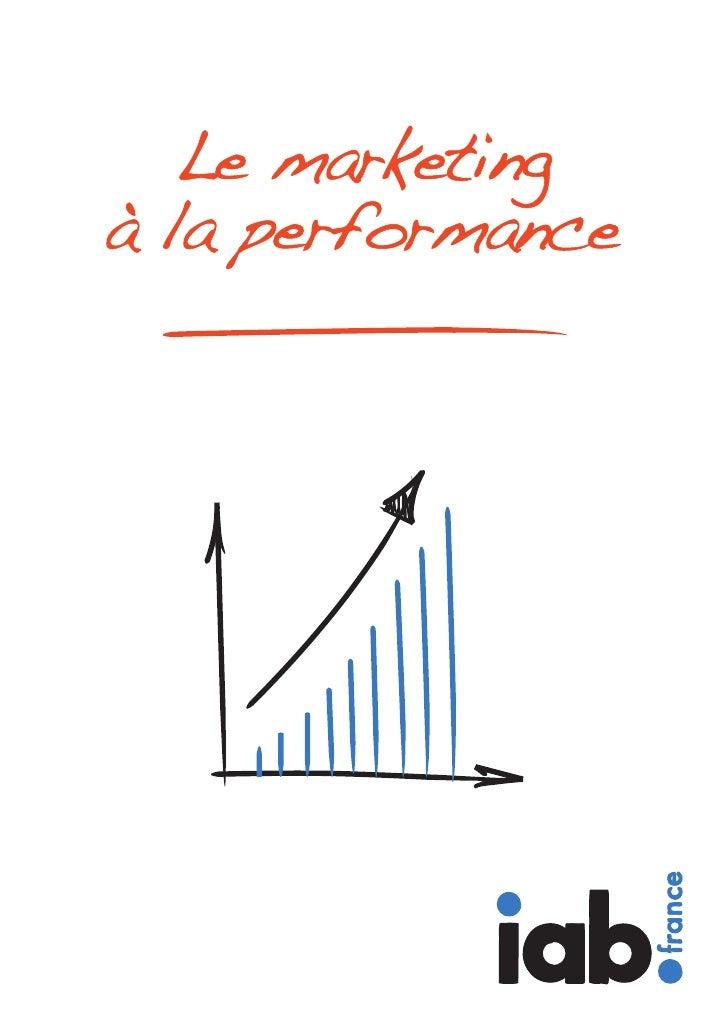 Le marketing à la performance                                                         Introduction                        ...