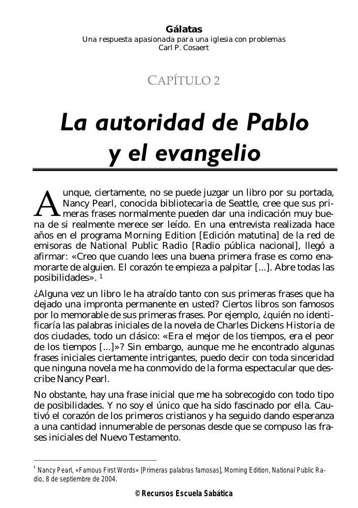 Gálatas                Una respuesta apasionada para una iglesia con problemas                                    Carl P. ...