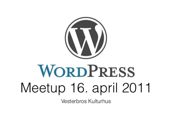WordPress meetup Copenhagen 2011.04.16