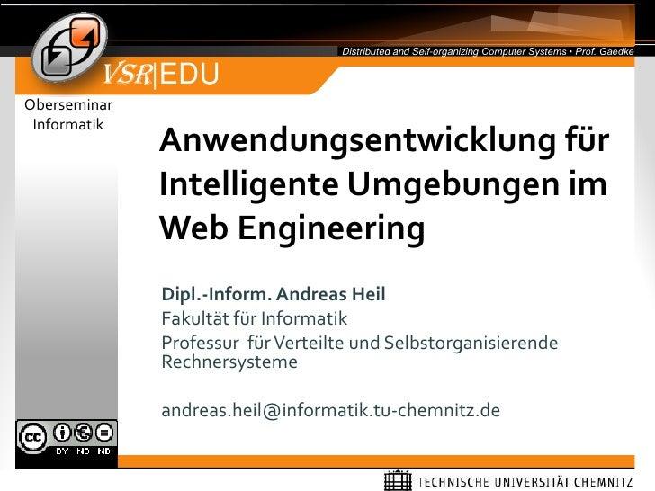 Anwendungsentwicklung fuer Intelligente Umgebungen im Web Engineering