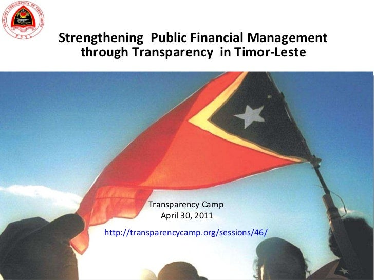 2011 04-29 government financial transparency in timor-leste