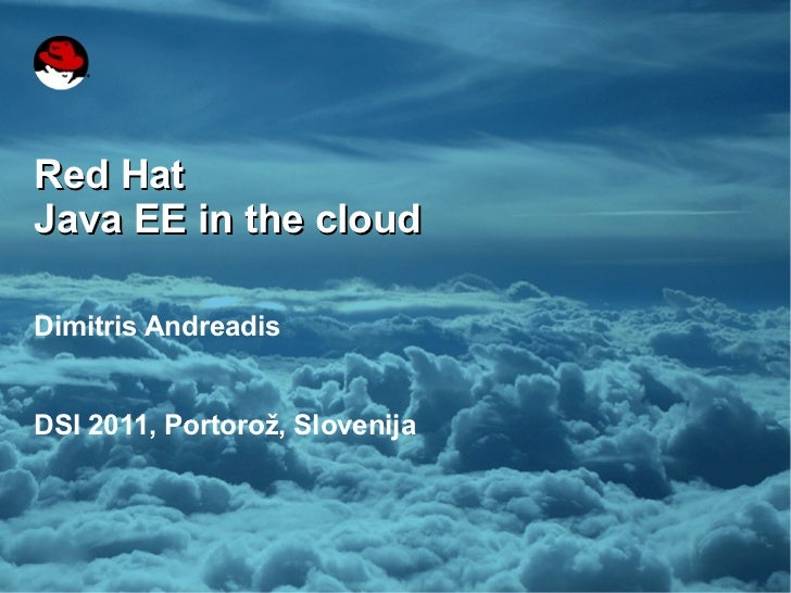 2011 04-dsi-javaee-in-the-cloud-andreadis