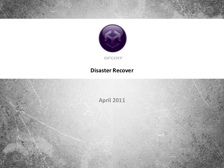Disaster Recover   April 2011