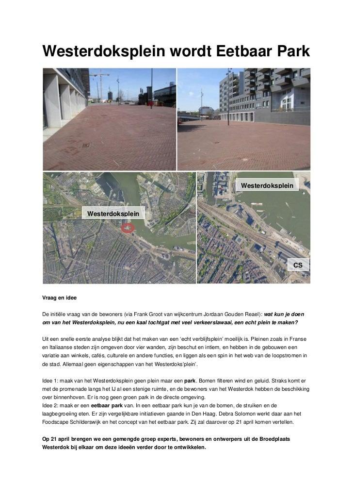 Westerdoksplein wordt Eetbaar Park                                                                                        ...