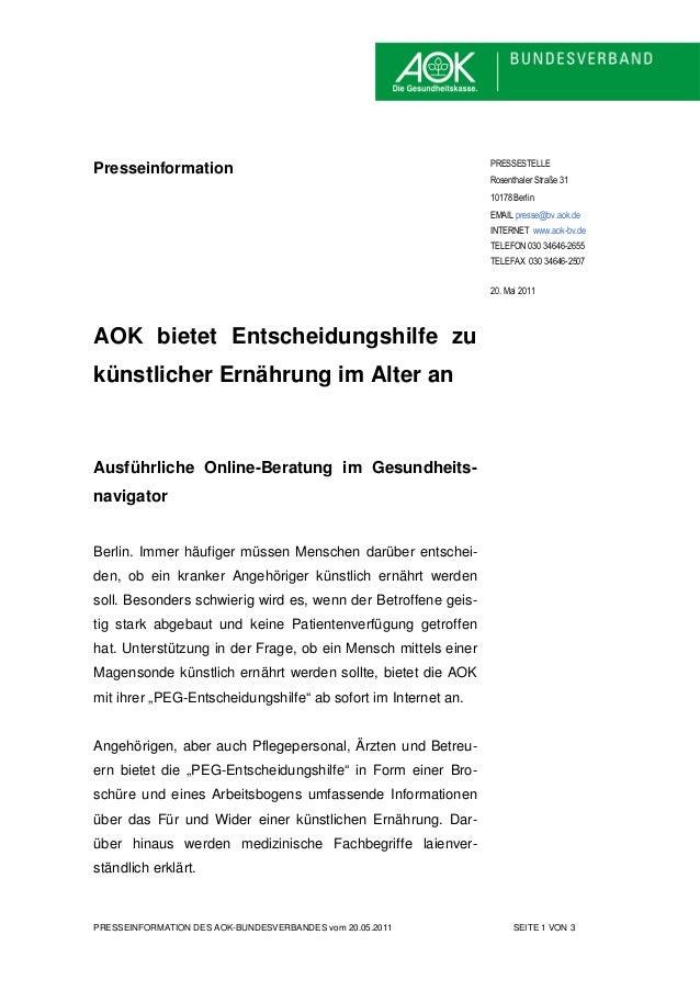 PRESSEINFORMATION DES AOK-BUNDESVERBANDES vom 20.05.2011 SEITE 1 VON 3 Presseinformation AOK bietet Entscheidungshilfe zu ...