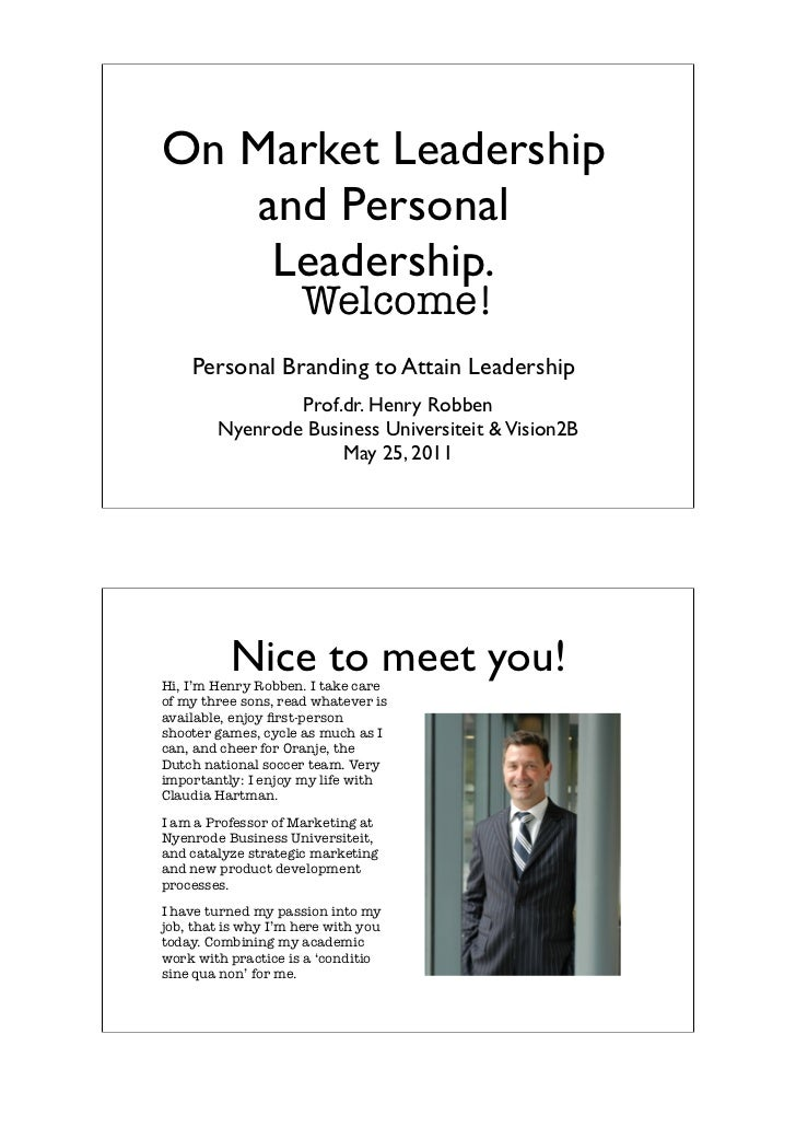 On Market Leadership   and Personal    Leadership.                     Welcome!    Personal Branding to Attain Leadership ...