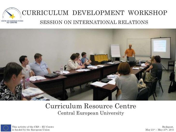 Curriculum Development Workshop 2011