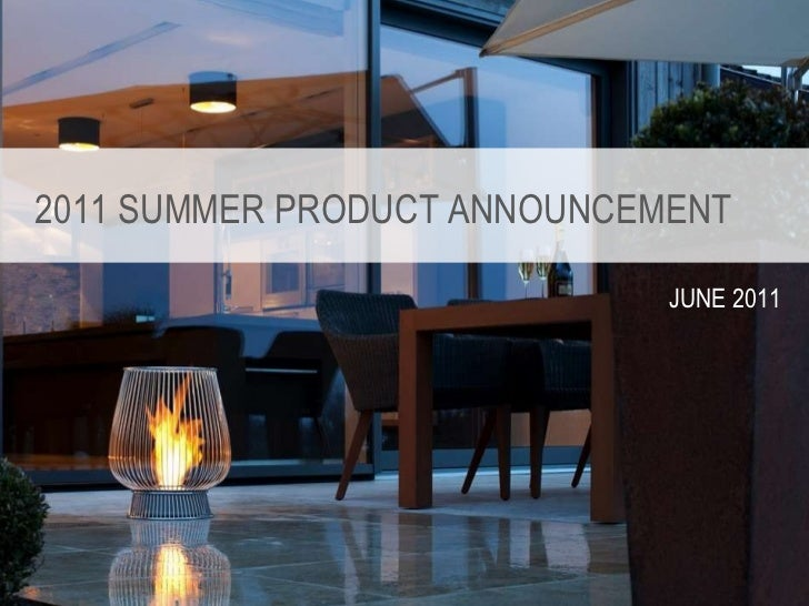 2011 SUMMER PRODUCT ANNOUNCEMENT JUNE 2011