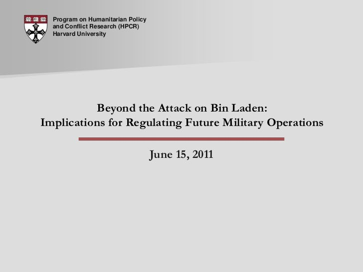 Live Seminar 34: Beyond the attack on Bin Laden: Implications for Regulating Future Military Operations
