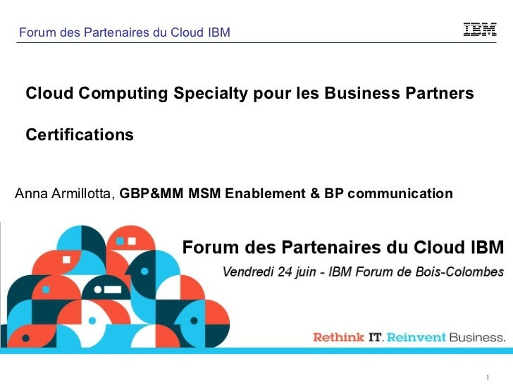 Anna Armillotta,  GBP&MM MSM Enablement & BP communication Cloud Computing Specialty pour les Business Partners Certificat...
