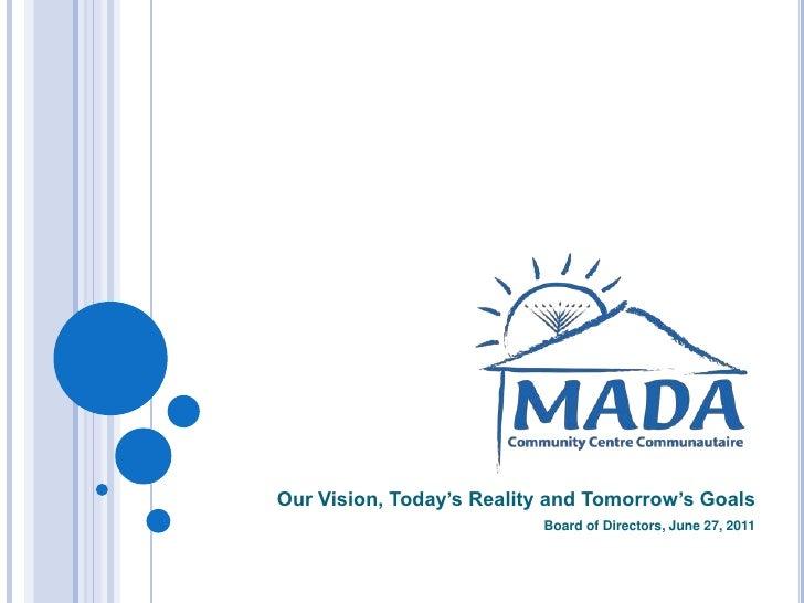MADA Board of Directors Orientation