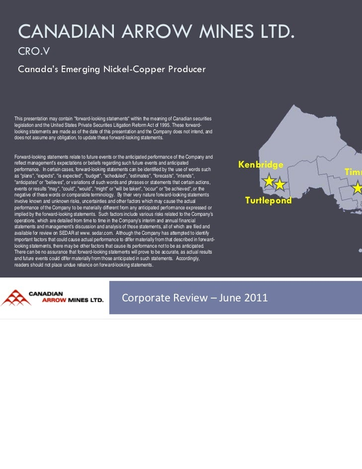 """CANADIAN ARROW MINES LTD. CRO.V Canada's Emerging Nickel-Copper ProducerThis presentation may contain """"forward-looking sta..."""