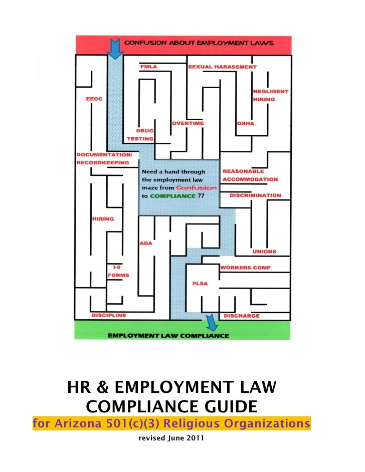 HR & EMPLOYMENT LAW       COMPLIANCE GUIDEfor Arizona 501(c)(3) Religious Organizations                 revised June 2011