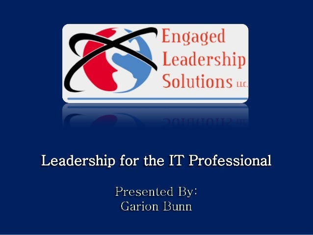 2011-07 Leadership For The IT Professional