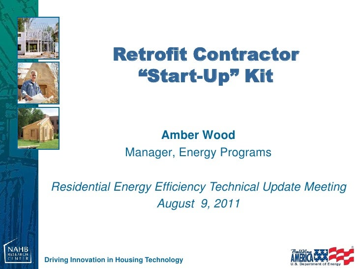 "Retrofit Contractor                     ""Start-Up"" Kit                            Amber Wood                       Manager..."