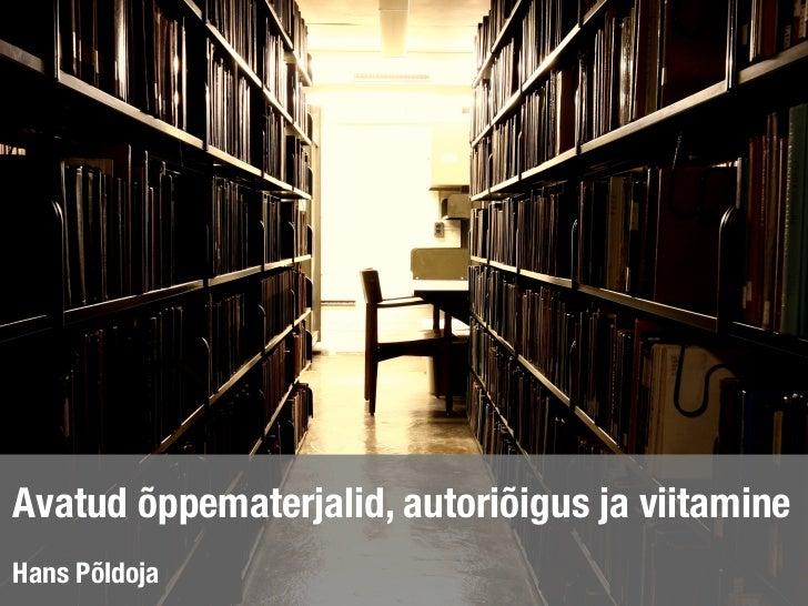 Avatud õppematerjalid, autoriõigus ja viitamineHans Põldoja