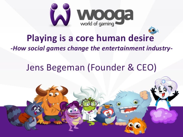 +       Playing is a core human desire                                                      -‐How social...