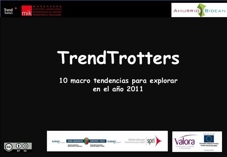 TrendTrotters 10 macro tendencias para explorar en el año 2011
